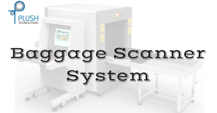 baggage scanner system