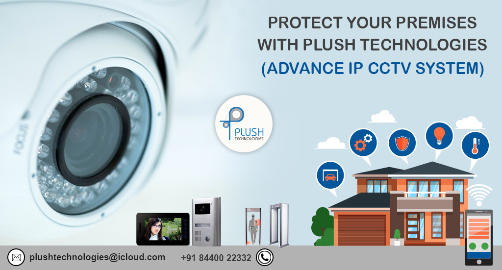 How to secure your premises by CCTV Camera?
